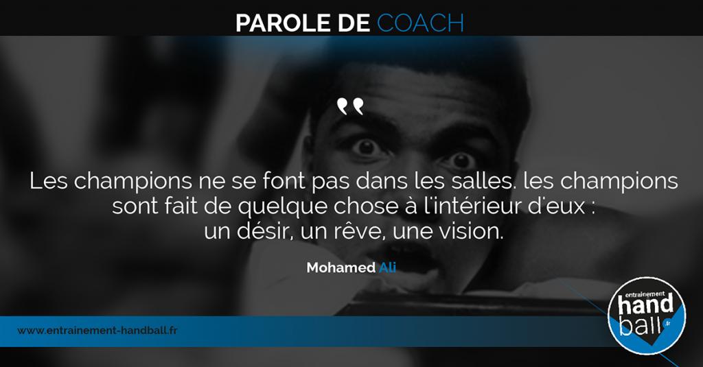 Les champions ne se font pas dans les salles.<br /> Les champions sont fait de quelque chose<br /> à l'intérieur d'eux :<br /> un désir, un rêve, une vision.