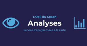 Oeil du Coach Analyse